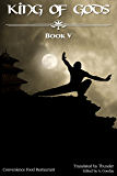 King of Gods: Book 5