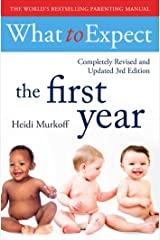 What To Expect The 1st Year [3rd Edition] Paperback
