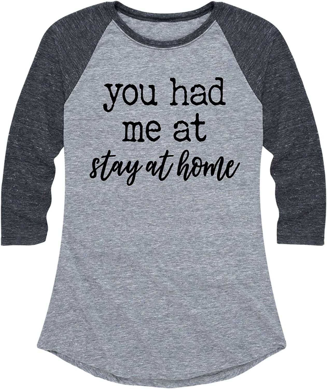 You Had Me at Stay at Home - Ladies Raglan