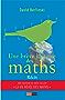 Une brève histoire des maths: La saga de notre science préférée (Hors Collection)