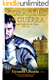 Corações em Guerra (Trilogia Herdeiros do Trono Livro 3)