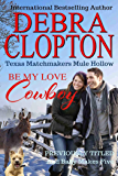BE MY LOVE, COWBOY: And Baby Makes Five (Texas Matchmakers Book 2)