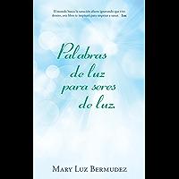 Palabras De Luz Para Seres De Luz. (Spanish Edition) book cover