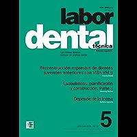 Labor Dental Técnica Vol.22 Ene-Feb 2019 nº5