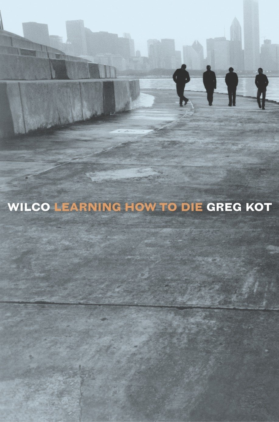 Wilco: Learning How to Die