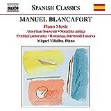 Manuel Blancafort : intégrale pour piano, volume 4