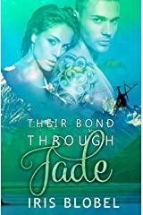 Their Bond Through Jade: A New Zealand Romance Kindle Edition