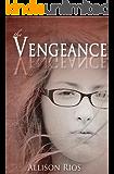 The Vengeance (Healer Series Book 2)