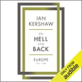 To Hell and Back: Europe, 1914-1949