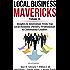 Local Business Mavericks - Volume 16