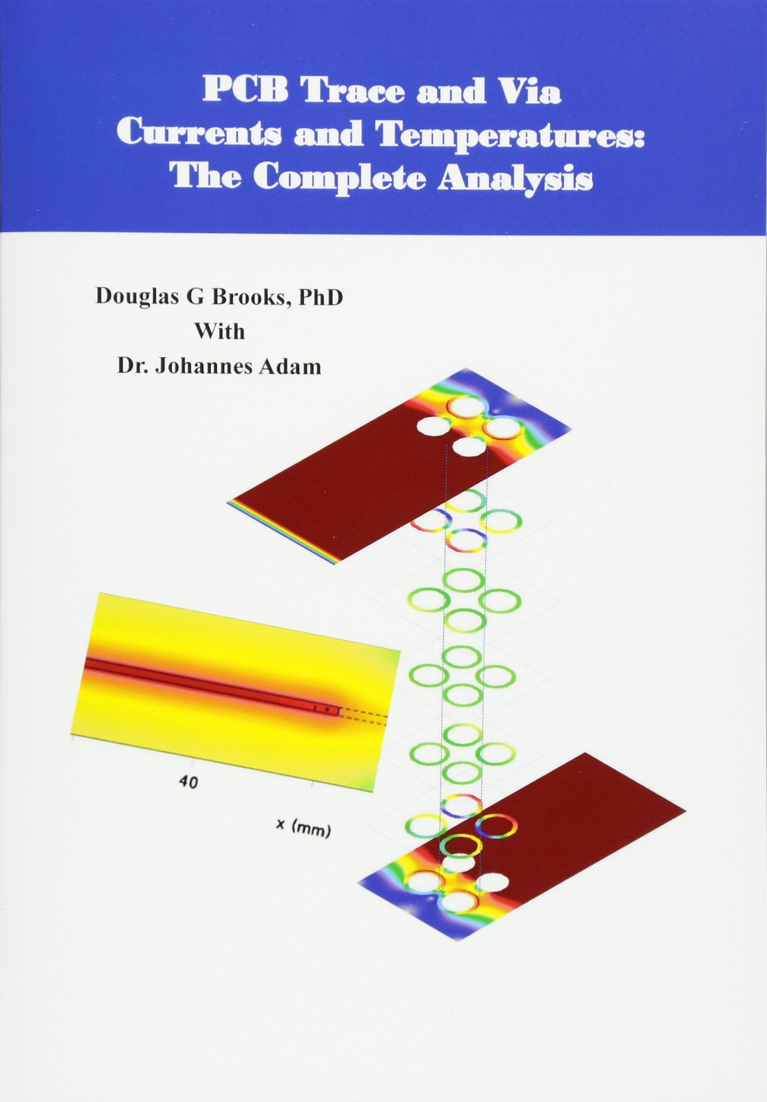 Buy Pcb Trace And Via Currents Temperatures The Complete Circuit Board Analysis Book Online At Low Prices In India