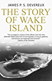 The Story of Wake Island
