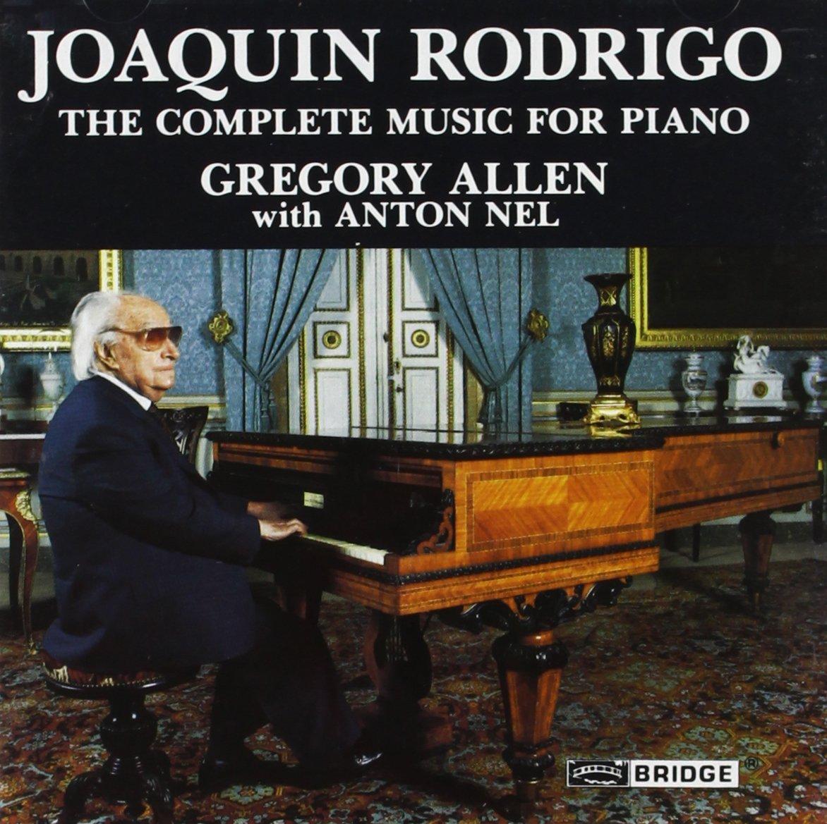 Joaquin Rodrigo: The Complete Music for Piano by Bridge
