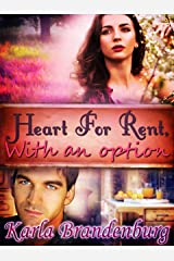 Heart for Rent, with an Option Kindle Edition