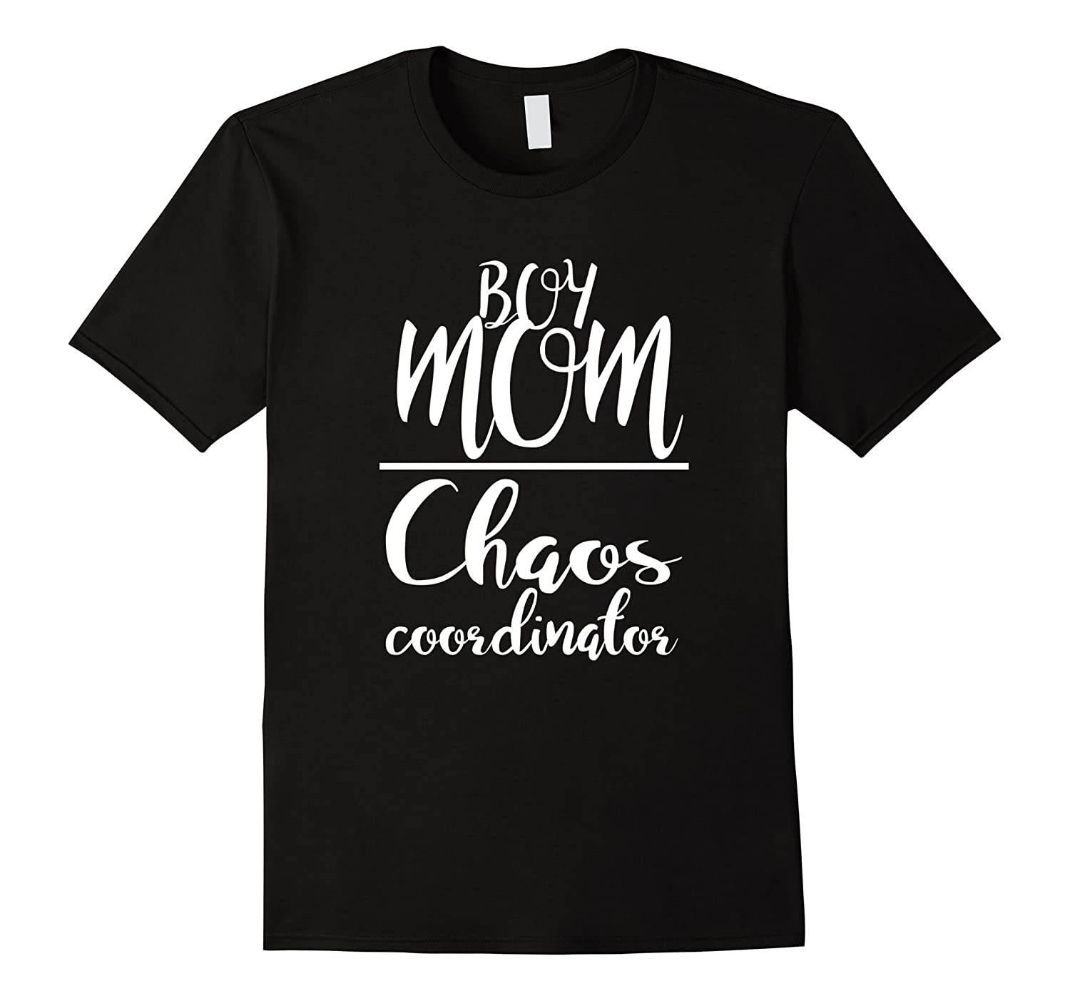 Chaos Coordinator Mom is Boy Mothers Fathers Day tee shirt-Vaci
