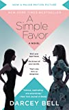 A Simple Favor [Movie Tie-in]