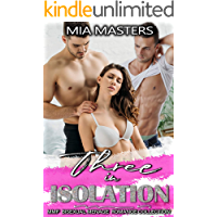 Three in Isolation: MMF Bisexual Menage Romance Collection book cover