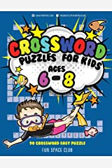 Crossword Puzzles for Kids Ages 6 - 8: 90 Crossword Easy Puzzle Books (Word Game Books for Kids) Paperback