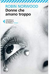 Donne che amano troppo (Italian Edition) Kindle Edition