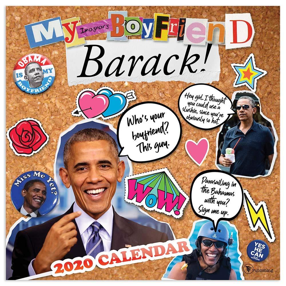Uf Calendar 2020.2020 My Imaginary Boyfriend Barack Obama Wall Calendar Tf