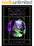 Robot Awareness: Part II: (of IV)