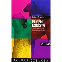 El gen egoista / The Selfish Gene: Las bases biologicas de nuestra conducta / The Biological Basis of Our Behavior