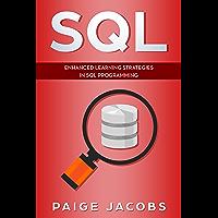 SQL: Enhanced Learning Strategies in SQL Programming (English Edition)