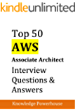 Top 50 AWS Associate Architect Interview Questions & Answers