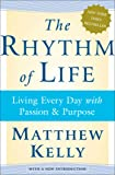 The Rhythm of Life: Living Every Day with Passion