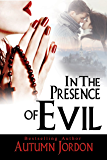 IN THE PRESENCE OF EVIL: A Christmas Suspense