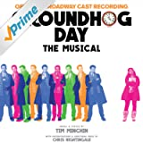 Groundhog Day The Musical (Original Broadway Cast Recording)