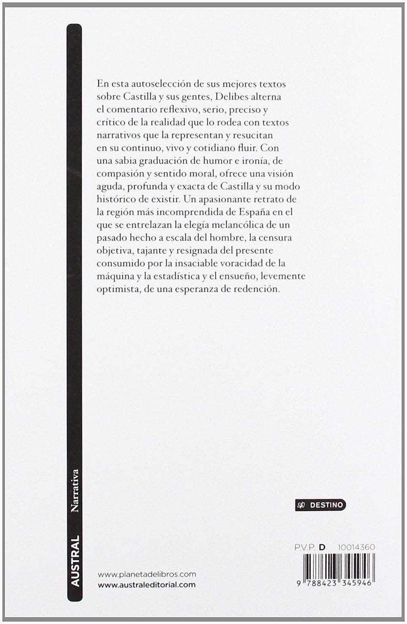 Castilla, lo castellano y los castellanos (Narrativa): Amazon.es: Miguel Delibes: Libros