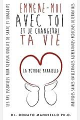 Emmène-moi avec toi et je changerai ta vie (French Edition) Kindle Edition