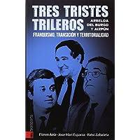 Tres tristes trileros: Arbeloa, Del Burgo y Aizpún.