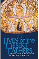 The Lives of the Desert Fathers: Historia Monachorum in Aegypto (Cistercian Studies No. 34) Paperback