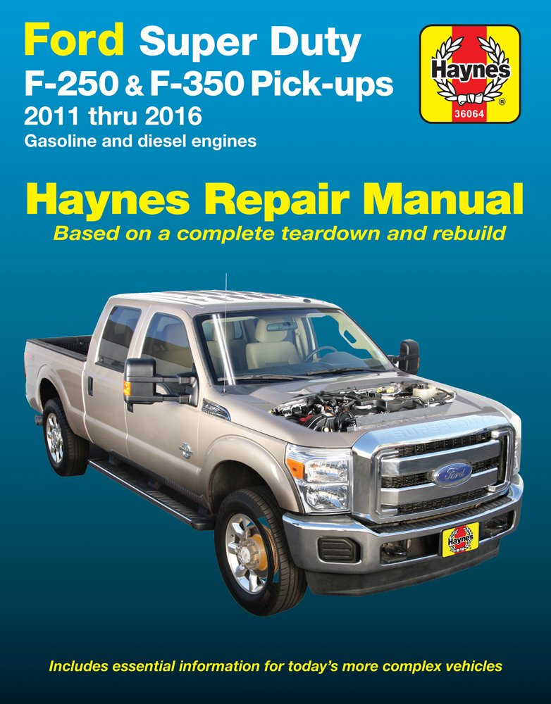 Haynes Repair Manual for Ford Super Duty F-250 & F-350 Pick-ups, '11-'16 (36064)