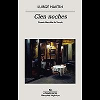 Cien noches (Narrativas hispánicas nº 657)