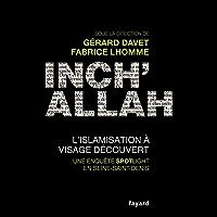 Inch'allah : l'islamisation à visage découvert (Documents)