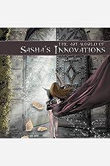 The Art World of Sasha's Innovations Paperback