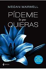 Pídeme lo que quieras (Spanish Edition) Kindle Edition