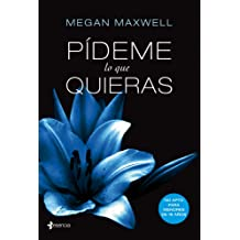 Pídeme lo que quieras (Spanish Edition) Nov 08, 2012