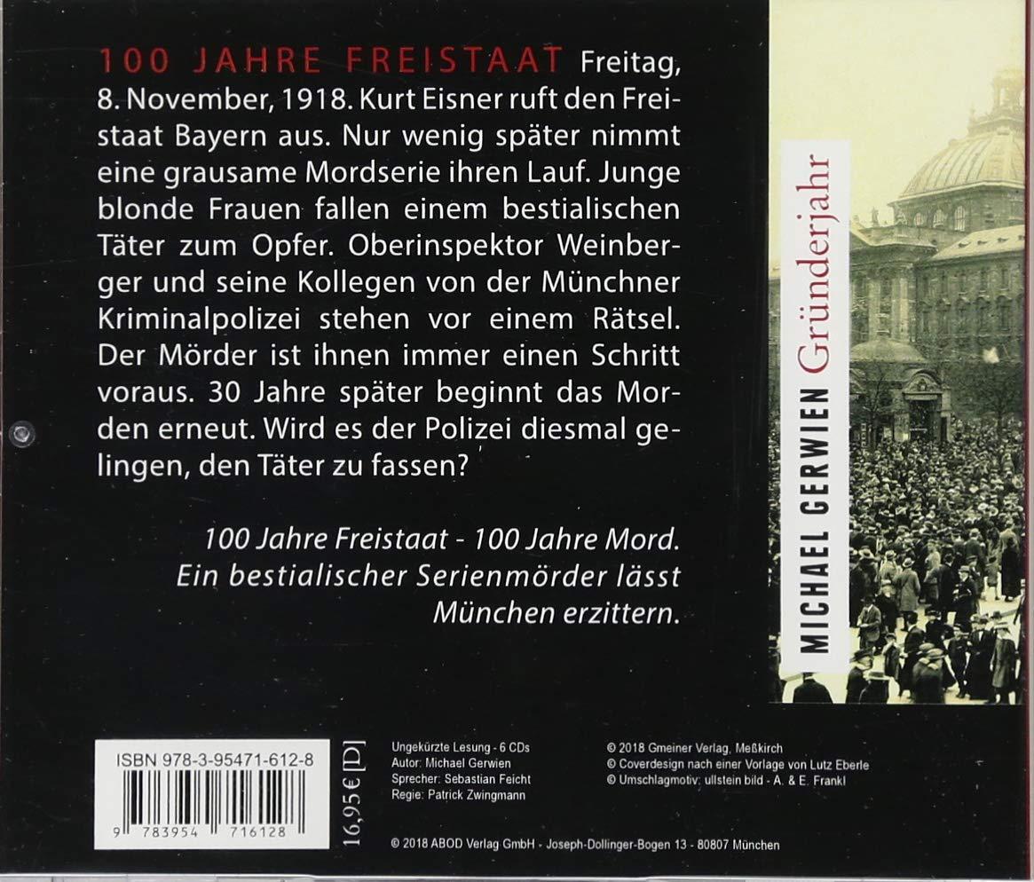 Gründerjahr 100 Jahre Freistaat Bayern Amazonde Michael Gerwien