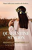 The Quarantine Station