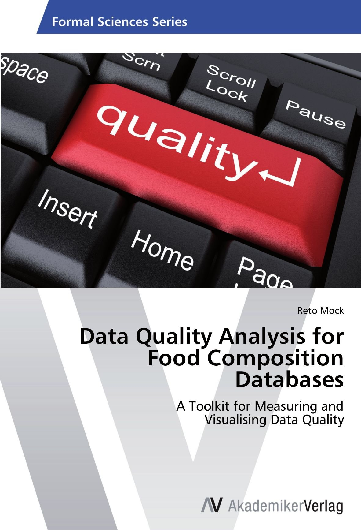 Data Quality Analysis for Food Composition Databases: A Toolkit for Measuring and  Visualising Data Quality PDF
