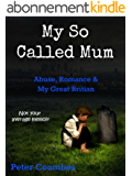 My So Called Mum: Kindle (English Edition)