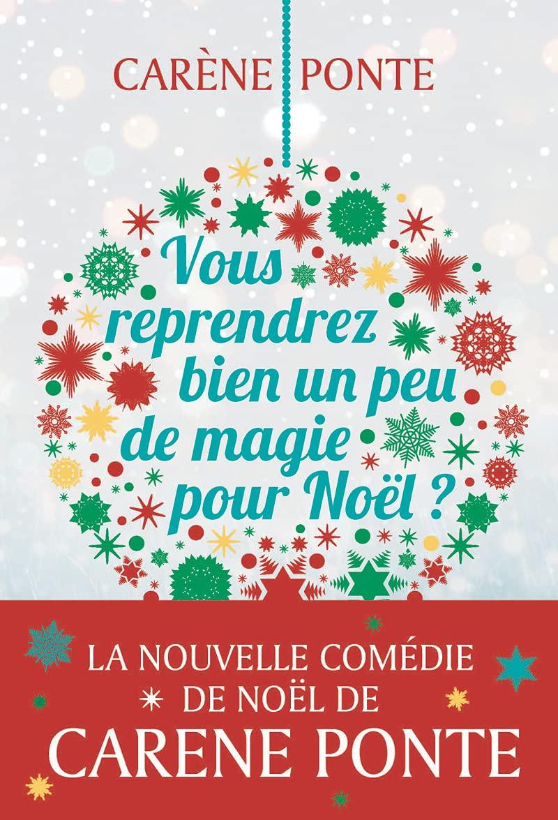 Vous reprendrez bien un peu de magie pour Noël ? de Carène Ponte 71fBskzYKzS