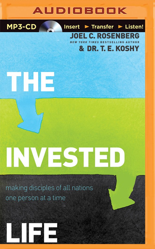 Read Online The Invested Life: Making Disciples of All Nations One Person at a Time pdf
