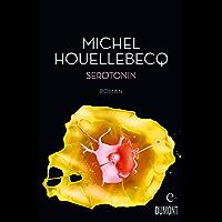 Serotonin: Roman (German Edition)