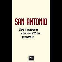 Des gonzesses comme s'il en pleuvait (SAN ANTONIO t. 116) (French Edition)