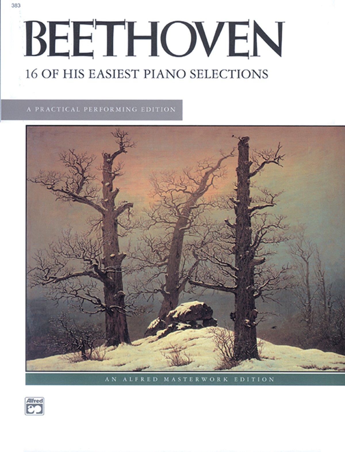 Beethoven -- 16 Easiest Selections (Alfred Masterwork Edition): Ludwig van  Beethoven, Willard A. Palmer: 9780739020227: Amazon.com: Books